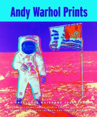Andy Warhol Prints By Warhol, Andy/ Feldman, Frayda/ Schellmann, Jorg/ Defendi, Claudia